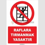 EF1560 - Raflara Tırmanmak Yasaktır