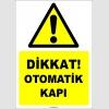 EF1562 - Dikkat! Otomatik Kapı