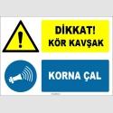 EF1577 - Dikkat Kör Kavşak, Korna Çal
