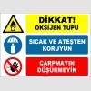 EF1611 - Dikkat Oksijen Tüpü, Sıcak ve Ateşten Koruyun, Çarpmayın, Düşürmeyin