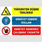 EF1621 - Dikkat! Yüksekten Düşme Tehlikesi, Emniyet Kemeri Kullan, Emniyet Kemersiz Çalışmak Yasaktır