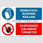 EF1622 - Koruyucu Eldiven Kullan, Eldivensiz Çalışmak Yasaktır