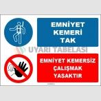 EF1628 - Emniyet Kemeri Tak, Emniyet Kemersiz Çalışmak Yasaktır