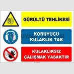 EF1630 - Gürültü Tehlikesi, Koruyucu Kulaklık Tak, Kulaklıksız Çalışmak Yasaktır