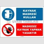 EF1683 - Kaynak Maskesi Kullan, Maskesiz Kaynak Yapmak Yasaktır