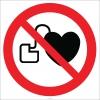 EF1817 - Kalp Pili Taşıyanlar Giremez İşareti/Levhası/Etiketi