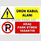 EF1885 - Ürün Kabul Alanı, Araç Park Etmek Yasaktır