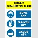 EF1894 - Dikkat! Gıda Üretim Alanı, Bone Tak, Eldiven Giy, Galoş Giy