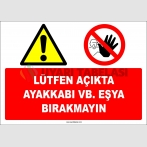EF1899 - Lütfen Açıkta Ayakkabı vb. Eşya Bırakmayın