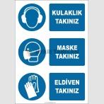 EF1908 - Kulaklık Takınız, Maske Takınız, Eldiven Takınız