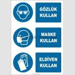 EF1914 - Gözlük Kullan, Maske Kullan, Eldiven Kullan