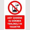 EF2041 - Asit Üzerine Su Dökmek Tehlikeli ve Yasaktır