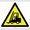 EF2097 - Dikkat Forklift (veya İş Makinası) Çıkabilir İşareti