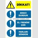 EF2151 - Dikkat! Aracı Durdur, El Frenini Çek, Farları Söndür