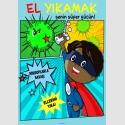 EF2235 - Oğlan Çocuklar için El Yıkamak Senin Süper Gücün Levhası