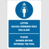 EF2269 -  Türkçe İngilizce Lütfen Havuza Girmeden Önce Duş Alınız, Please Shower Before Entering The Pool