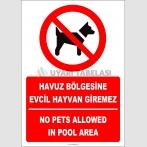 EF2301 - Türkçe İngilizce Havuz Bölgesine Evcil Hayvan Giremez, No Pets Allowed In Pool Area