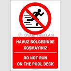 EF2305 - Türkçe İngilizce Havuz Çevresinde Koşmayınız, Do Not Run On The Pool Deck