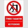 EF2342 - Türkçe İngilizce İtmek Yasaktır, No Pushing
