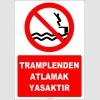 EF2346 - Tramplenden Atlamak Yasaktır