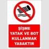 EF2400 - Şişme Yatak ve Bot Kullanmak Yasaktır