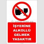 EF2416 - İşyerine Alkollü Gelmek Yasaktır