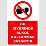 EF2418 - Bu İşyerinde Alkol Kullanmak Yasaktır