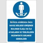 EF2455 - Havuza girmeden önce, ilaçlı su ile ayakların ve terliklerin dezenfekte edilmesi gereklidir.