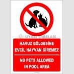 EF2459 - Türkçe İngilizce Havuz Bölgesine Evcil Hayvan Giremez, No Pets Allowed In Pool Area