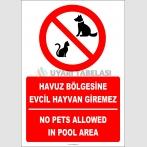 EF2460 - Türkçe İngilizce Havuz Bölgesine Evcil Hayvan Giremez, No Pets Allowed In Pool Area