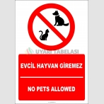 EF2466 - Türkçe İngilizce Evcil Hayvan Giremez, No Pets Allowed