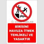 EF2493 - Birisini Havuza İtmek Tehlikeli ve Yasaktır
