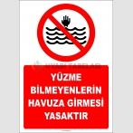 EF2506 - Yüzme Bilmeyenlerin Havuza Girmesi Yasaktır