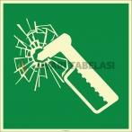 EF2131 - Fosforlu Acil Durumda Camı Çekiçle Kırın İşareti/Levhası/Etiketi