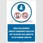 EF2559 - Araç Kullanırken Emniyet Kemerinizi Bağlayın, Cep Telefonu Kullanmayın ve Hız Sınırına Uyun