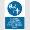 EF2570 - Hareketli Araçlardan Korunmak İçin Güvenli Bölgede Kalın