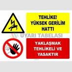 EF2577 - Tehlike! Yüksek Gerilim Hattı, Yaklaşmak Tehlikeli ve Yasaktır