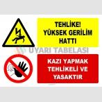 EF2578 - Tehlike! Yüksek Gerilim Hattı, Kazı Yapmak Tehlikeli ve Yasaktır