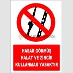 EF2654 - Hasar Görmüş Halat ve Zincir Kullanmak Yasaktır