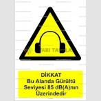 GI 1015 - Dikkat bu alanda gürültü seviyesi 85 dbAnın üzerindedir