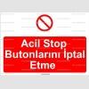 ME2017 - Acil stop butonlarını iptal etme