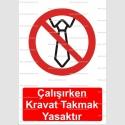 ME2110 - Çalışırken kravat takmak yasaktır