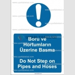 ME3077 - Boru ve hortumların üzerine basma, do not step on pipes and hoses