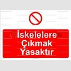 IA2003 - İskelelere çıkmak yasaktır