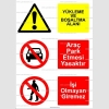 AYT4014 - Yükleme ve boşaltma alanı, araç park etmesi yasaktır, işi olmayan giremez