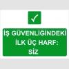 IGS4121 İş güvenliğindeki ilk üç harf: siz
