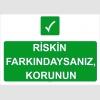 IGS4123 Riskin farkındaysanız korunun