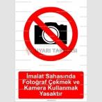 GI 2061 - İmalat sahasında fotoğraf çekmek ve kamera kullanmak yasaktır