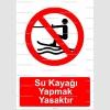KT2015- Su kayağı yapmak yasaktır
