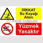KT 4026-Dikkat  su kayağı alanı.Yüzmek yasaktır